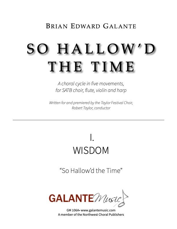 So Hallow'd the Time, No. 1: Wisdom